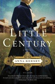 Little Century: A Novel