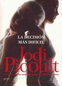 La Decision Mas Dificil (My Sister's Keeper) (Spanish)