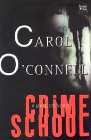 Crime School (Wheeler Large Print Hardcover Series)