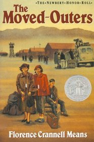The Moved-Outers (Newbery Honor Roll)