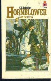 Hornblower and the Crisis (Hornblower, Bk 11)
