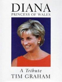 Diana Princess of Wales, A Tribute