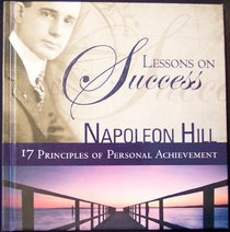 Lessons On Success, 17 Principles Of Personal Achievement