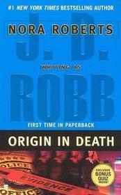 Origin in Death (In Death, Bk 21)