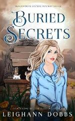 Buried Secrets (Blackmoore Sisters Mystery)