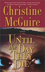 Until the Day They Die (Kathryn MacKay, Bk 6)