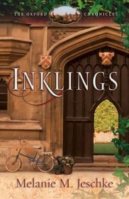 Inklings (Oxford Chronicles, Bk 1)
