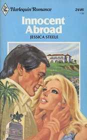 Innocent Abroad (Harlequin Romance, No 2446)