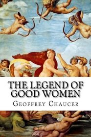 The Legend Of Good Women