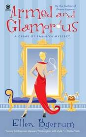 Armed and Glamorous (Crime of Fashion, Bk 6)