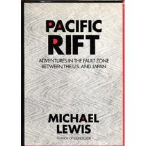 Pacific Rift: Adventures in the Fault Zone Between the Us and Japan (The Larger Agenda Ser)