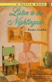 Listen to the Nightingale (M Books)