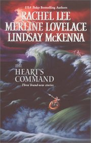 The Heart's Command: The Dream Marine / Undercover Operations / To Love and Protect