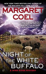 Night of the White Buffalo (Wind River Reservation, Bk 18)