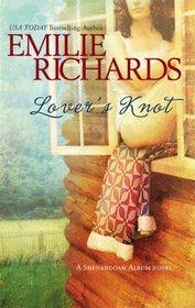 Lover's Knot (Shenandoah Album, Bk 3)