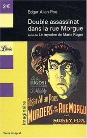 DOUBLE ASSASSINAT DE LA RUE MORGUE / LE MYST??RE DE MARIE ROGET