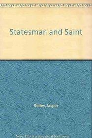 Statesman and Saint