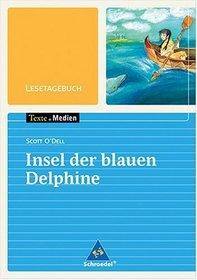 Freiraum: Scott O'Dell. Insel der blauen Delphine