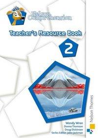 Nelson Comprehension: Teacher's Resource Book 2
