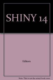 SHINY 14