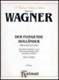 Der Fliegende Holländer (The Flying Dutchman) (Kalmus Edition) (German Edition)