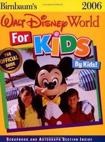 Birnbaum's Walt Disney World for Kids by Kids!