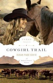 Cowgirl Trail (Texas Trail, Bk 5)
