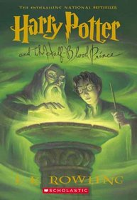 Harry Potter And The Half-Blood Prince (Harry Potter, Bk 6)