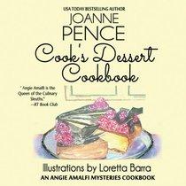 Cook's Dessert Cookbook: An Angie Amalfi Mysteries Cookbook