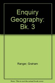 Enquiry Geography: Bk. 3