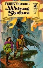 The Wishsong of Shannara (Shannara, Bk 3)