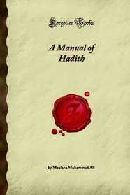 A Manual of Hadith (Forgotten Books)