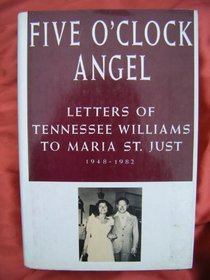 Five O'clock Angel: Letters to St Maria