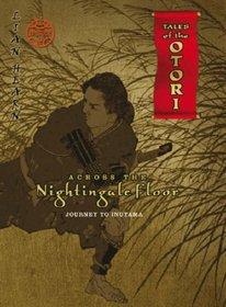 Across the Nightingale Floor: Journey to Inuyama Episode 2 (Tales of the Otori)