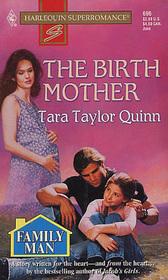The Birth Mother (Family Man) (Harlequin Superromance, No 696)