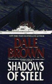 Shadows of Steel (Patrick McLanahan, Bk 5)