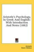 Aristotle's Psychology, In Greek And English: With Introduction And Notes (1882)