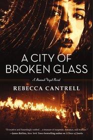 A City of Broken Glass (Hannah Vogel)