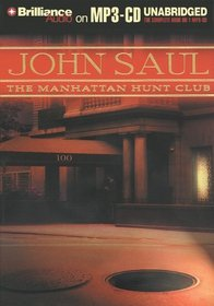 Manhattan Hunt Club, The