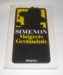 Maigrets Gest�ndnis oder Der glaubhafte Justizirrtum