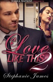 A Love Like This 2: The Finale