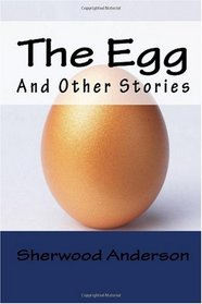 The Egg, and Other Stories