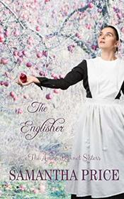 The Englisher: Amish Romance (The Amish Bonnet Sisters)