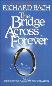 The Bridge Across Forever : A Lovestory