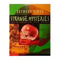 Strange Mysteries From Around the World