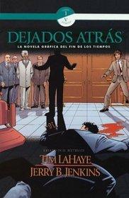 Dejados Atras: LA Novela Graficia Del Fin Los Tiempos- Left Behind Graphic Novel (Left Behind, 5)