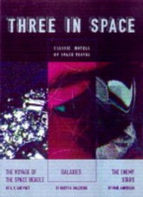 Three In Space: Classic Novels of Space Travel