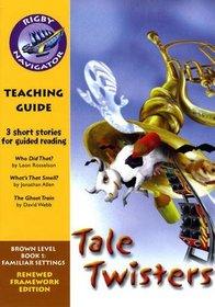 Navigator FWK: Tale Twister Teaching Guide (Navigator Framework Edition)