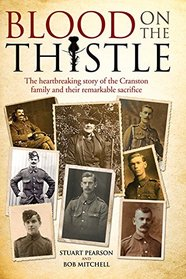 Blood on the Thistle: The heartbreaking story of the Cranston family and their remarkable sacrifice