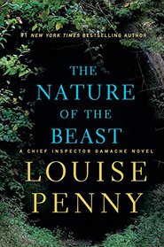 The Nature of the Beast (Chief Inspector Gamache, Bk 11)(Large Print)